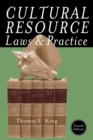 Image for Cultural Resource Laws and Practice