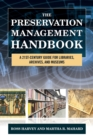 Image for The preservation management handbook  : a 21st-century guide for libraries, archives, and museums