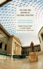 Image for The care and keeping of cultural facilities: a best practice guidebook for museum facility management