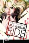 Image for Maximum Ride: The Manga : Vol. 1