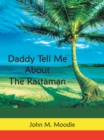 Image for Daddy Tell Me About the Rastaman