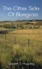 Image for Other Side of Blue Grass