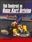Image for Bob Bondurant on Race Kart Driving