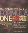 Image for The complete book of Formula One  : all cars and drivers since 1950, 3685 photographs, comprehensive data