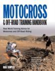 Image for Motocross training handbook  : real world training advice for off-road and motocross training