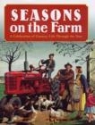 Image for Seasons on the farm  : a celebration of country life throughout the year