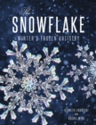 Image for The art of the snowflake  : Winter's frozen artistry