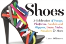 Image for Shoes  : a celebration of pumps, sandals, slippers & more