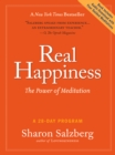 Image for Real Happiness : The Power of Meditation: A 28-Day Program