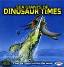 Image for Sea giants of dinosaur times