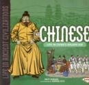 Image for The Chinese  : life in China's golden age