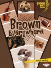 Image for Brown Everywhere