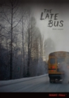 Image for The late bus