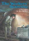 Image for Workers' Detective: A Story About Dr. Alice Hamilton