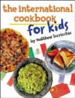 Image for The International Cookbook for Kids