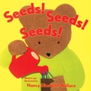 Image for Seeds! Seeds! Seeds!