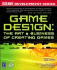 Image for Game design  : the art & business of creating games