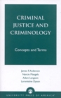 Image for Criminal Justice and Criminology : Concepts and Terms