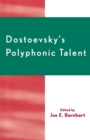 Image for Dostoevsky's Polyphonic Talent