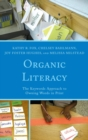 Image for Organic Literacy: The Keywords Approach to Owning Words in Print