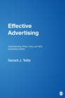 Image for Effective advertising  : understanding when, how, and why advertising works