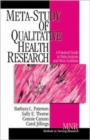 Image for Meta-study of qualitative health research  : a practical guide to meta-analysis and meta-synthesis