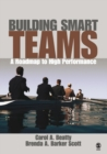 Image for Building smart teams  : a roadmap to high performance