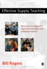 Image for Effective supply teaching  : behaviour management, classroom discipline and colleague support