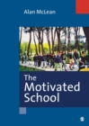 Image for The motivated school