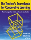Image for The teacher's sourcebook for cooperative learning  : practical techniques, basic principles, and frequently asked questions