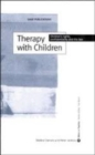 Image for Therapy with children  : children's rights, confidentiality and the law