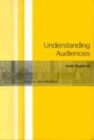 Image for Understanding audiences  : theory and method