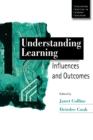 Image for Understanding learning  : influences and outcomes