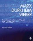 Image for Marx, Durkheim, Weber  : formations of modern social thought