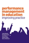 Image for Performance management in education  : improving practice