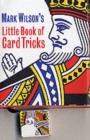 Image for Mark Wilson's Little Book of Card Tricks