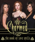 """Image for """"Charmed"""" : The Book of Love Spells"""
