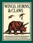 Image for Wings, Horns, and Claws : A Dinosaur Book of Epic Proportions