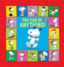 Image for Peanuts: You Can Be Anything!