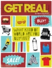 Image for Get Real : What Kind of World are YOU Buying?