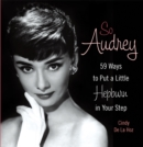 Image for So Audrey : 59 Ways to Put a Little Hepburn in Your Step