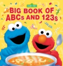 Image for Sesame Street big book of ABCs and 123s