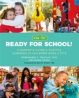 Image for Ready for school!  : a parent's guide to playful learning for children ages 2 to 5