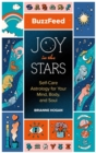 Image for Joy in the stars  : self-care astrology for your mind, body, and soul