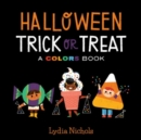 Image for Halloween trick or treat  : a colors book