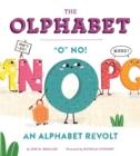 """Image for The Olphabet : """"O"""" No! An Alphabet Revolt"""
