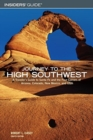 Image for Journey to the High Southwest : A Traveler's Guide to Santa Fe and the Four Corners of Arizona, Colorado, New Mexico, and Utah