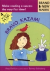 Image for Bravo, Kazam! : Brand New Readers