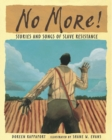 Image for No More! : Stories and Songs of Slave Resistance