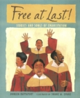 Image for Free at Last! : Stories and Songs of Emancipation